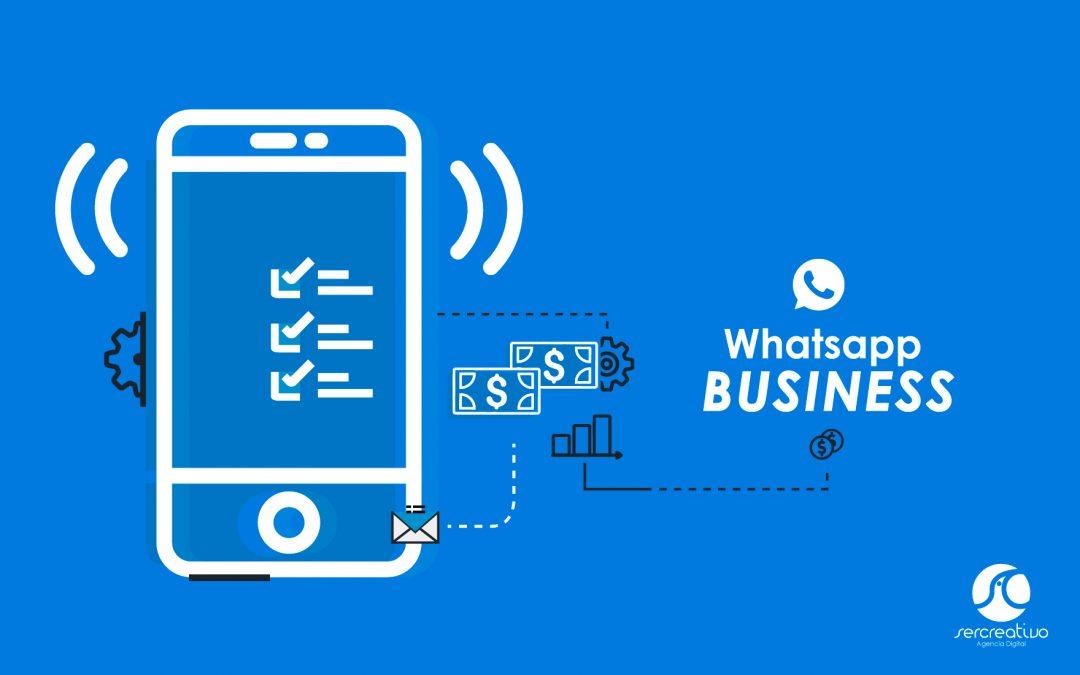 Whatsapp Business y los beneficios que tiene para tu empresa
